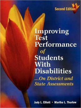 Improving Test Performance of Students With Disabilities...On District and State Assessments