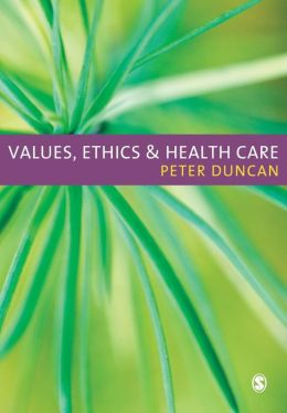 Values, Ethics & Health Care