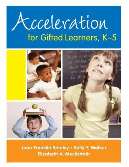 Acceleration for Gifted Learners, K-5