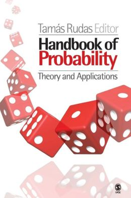 Handbook of Probability: Theory and Applications