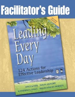 Leading Every Day: 124 Actions for Effective Leadership