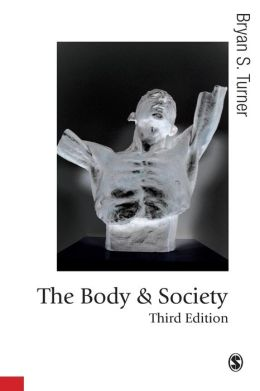 The Body and Society: Explorations in Social Theory
