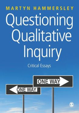Questioning Qualitative Inquiry: Critical Essays