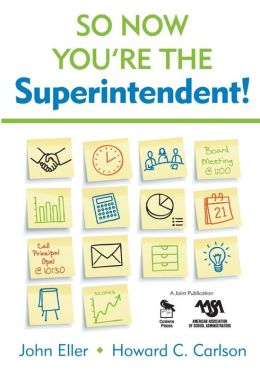 So Now You're the Superintendent!
