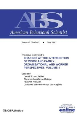 Changes at the Intersection of Work and Family, Volume 1: Organizational and Worker Perspectives