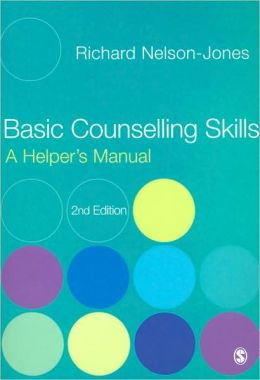 Basic Counselling Skills: A Helper's Manual