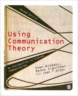 Using Communication Theory: An Introduction to Planned Communication