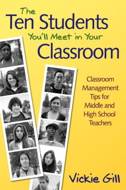 The ten students you ll meet in your classroom classroom management