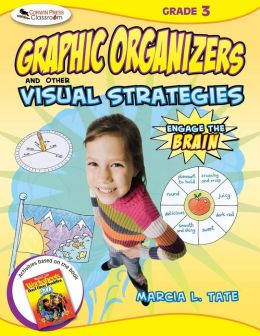 Engage the Brain: Graphic Organizers and Other Visual Strategies, Grade Three