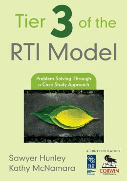 Tier Three of the RTI Model: Problem-Solving Through a Case Study Approach