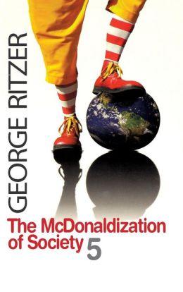 The McDonaldization of Society 5