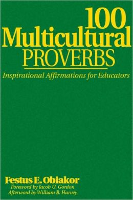 100 Multicultural Proverbs: Inspirational Affirmations for Educators