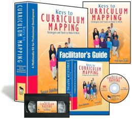 Keys to Curriculum Mapping (Multimedia Kit): A Multimedia Kit for Professional Development
