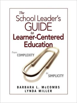 School Leader's Guide To Learner-Centered Education