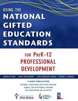 Using the National Gifted Education Standards for PreK-12 Professional Development