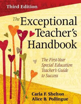 The Exceptional Teacher's Handbook: The First-Year Special Education Teacher's Guide to Success