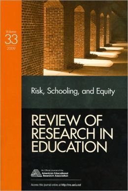Risk, Equity and Schooling (Review of Research in Education Series)