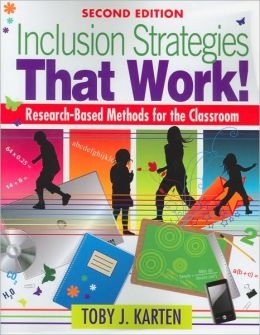 Inclusion Strategies That Work!: Research-Based Methods for the Classroom