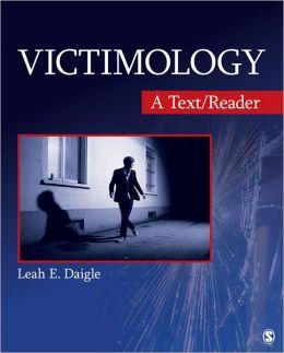 Victimology: A Text/Reader