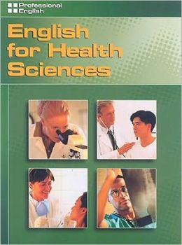 Professional English: English for Health Sciences