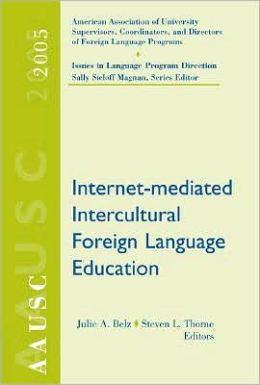 AAUSC 2005: Internet-mediated Intercultural Foreign Language Education