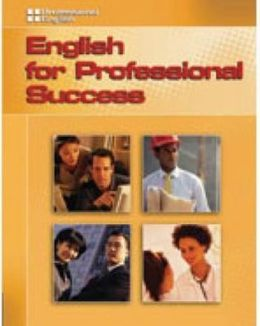 Professional English: English for Professional Success