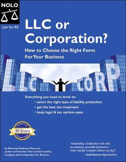 LLC or Corporation?: How to Choose the Right Form for Your Business Entity