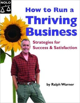How to Run a Thriving Business: Strategies for Success & Satisfaction