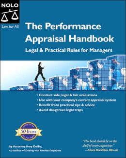 The Performance Appraisal Handbook: Legal and Practical Rules for Managers