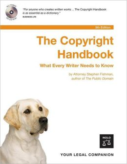 The Copyright Handbook: How to Protect and Use Written Works
