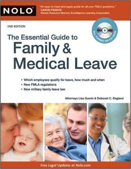 The Essential Guide to Family and Medical Leave