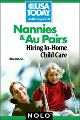 Nannies & Au Pairs: Hiring In-Home Child Care
