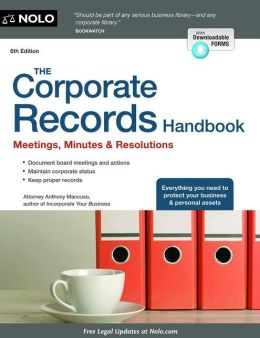 The Corporate Records Handbook: Meetings, Minutes & Resolutions