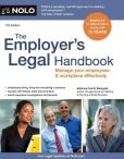 Book Cover Image. Title: The Employer's Legal Handbook:  Manage Your Employees & Workplace Effectively, Author: Fred S. Steingold Attorney
