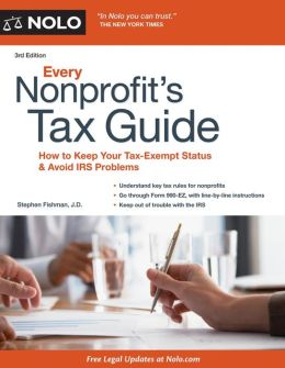 Every Nonprofit's Tax Guide: How to Keep Your Tax-Exempt Status and Avoid IRS Problems