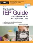 Book Cover Image. Title: The Complete IEP Guide:  How to Advocate for Your Special Ed Child, Author: Lawrence M. Siegel