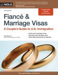 Book Cover Image. Title: Fiance and Marriage Visas:  A Couple's Guide to U.S. Immigration, Author: Ilona Bray