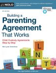 Book Cover Image. Title: Building a Parenting Agreement That Works:  Child Custody Agreements Step by Step, Author: Mimi Lyster Zemmelman