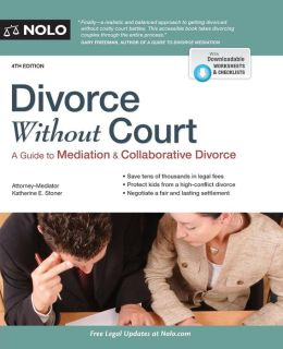 Divorce Without Court: A Guide to Mediation and Collaborative Divorce