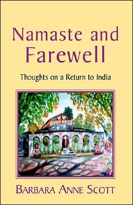 Namaste and Farewell: Thoughts on a Return to India