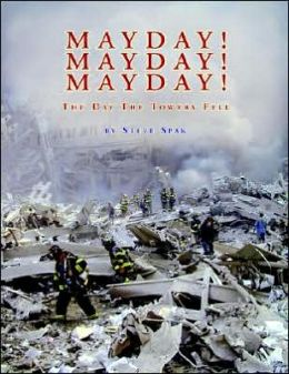 Mayday! Mayday! Mayday!: The Day the Towers Fell