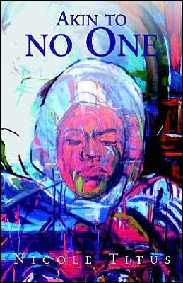 Akin to No One
