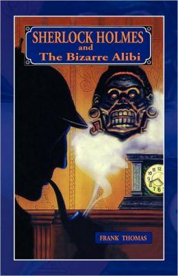 Sherlock Holmes: Bizare Alibi