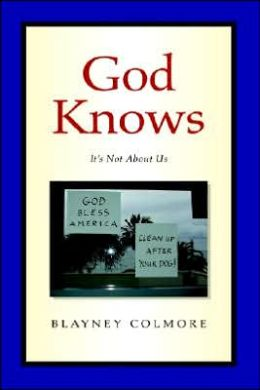 God Knows: It's Not about Us