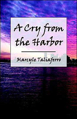 A Cry from the Harbor