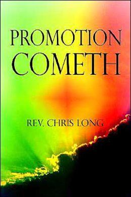 Promotion Cometh