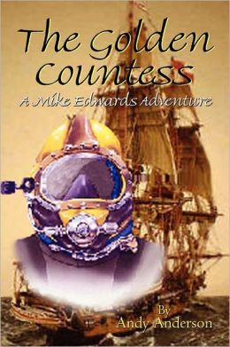 The Golden Countess: A Mike Edwards Adventure