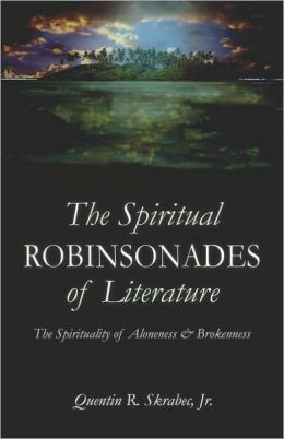 The Spiritual Robinsonades Of Literature
