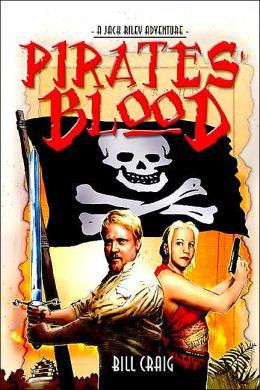 Pirates' Blood: A Jack Riley Adventure