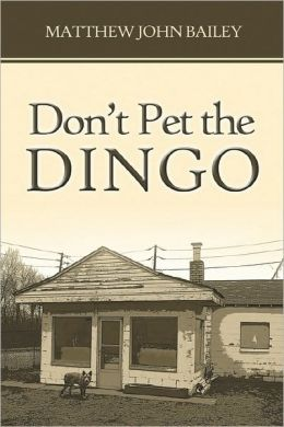 Don'T Pet The Dingo